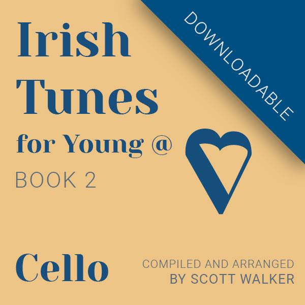 Irish Tunes Book 2 Cello